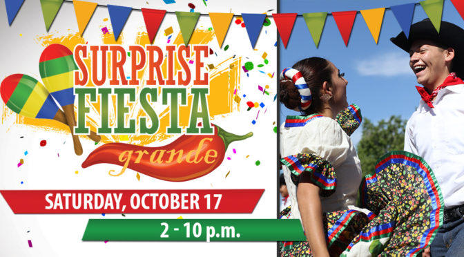 Surprise Fiesta Grande, October 17